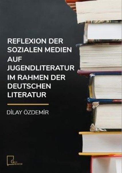 Reflexion Der Sozialen Medien Auf Jugendliteratur Im Rahmen Der Deutschen Literatur.pdf