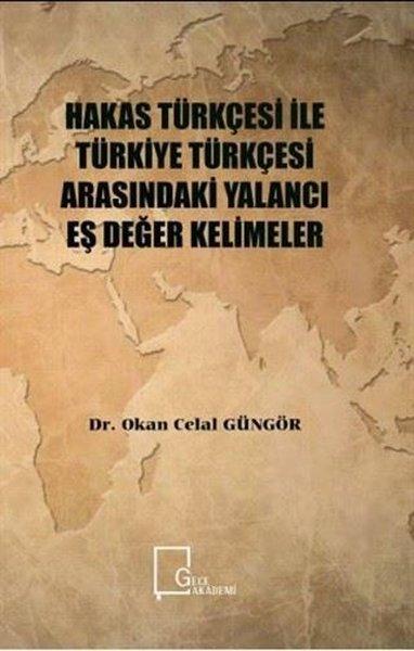 Hakas Türkçesi ile Türkiye Türkçesi Arasındaki Yalancı Eş Değer Kelimeler.pdf