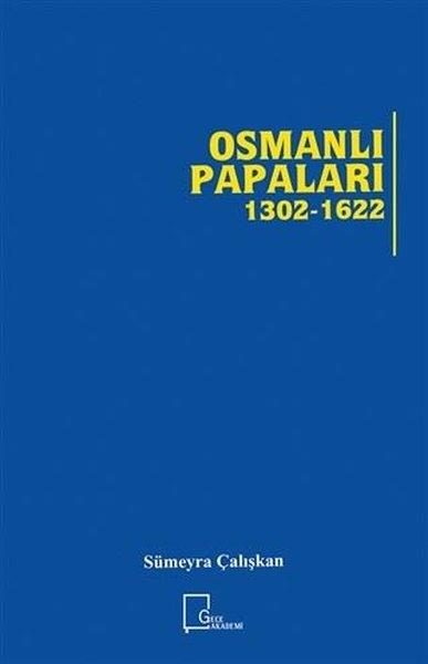 Osmanlı Papaları 1302 - 1622.pdf