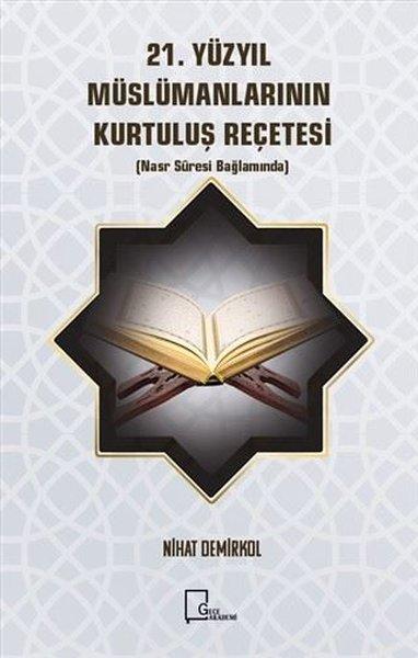 21.Yüzyıl Müslümanlarının Kurtuluş Reçetesi.pdf