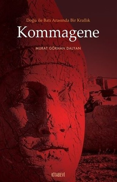 Doğu ile Batı Arasında Bir Krallık Kommagene.pdf
