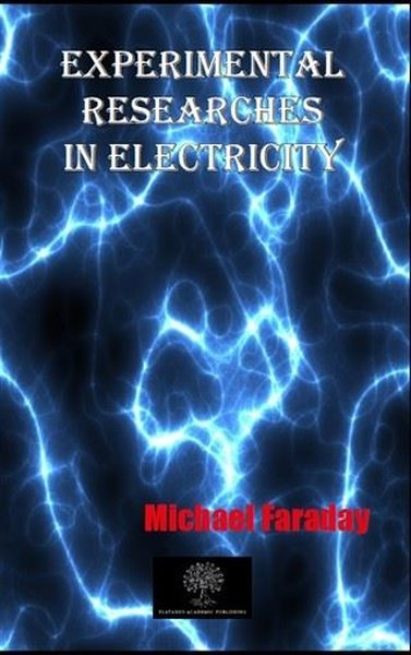 Experimental Researches In Electricity.pdf