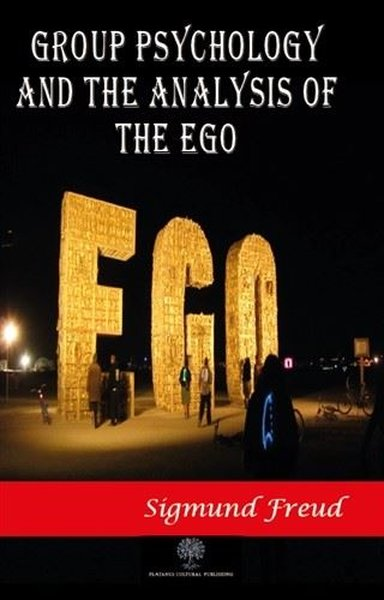 Group Psychology and The Analysis of The Ego.pdf