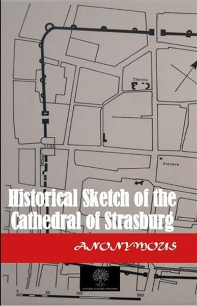 Historical Sketch of the Cathedral of Strasburg.pdf