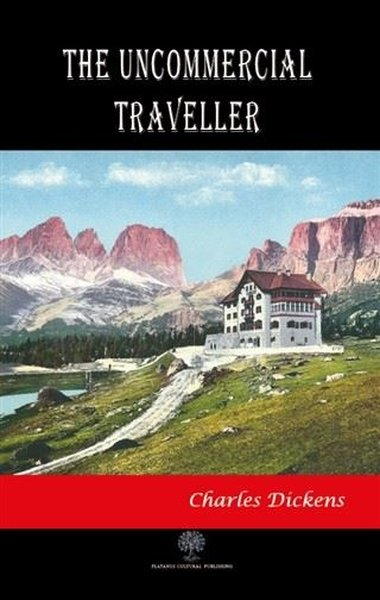 The Uncommercial Traveller.pdf