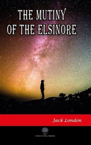 The Mutiny of the Elsinore.pdf