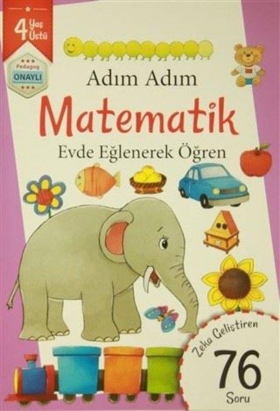 Adım Adım Matematik 4 Yaş - Zeka Geliştiren 76 Soru.pdf