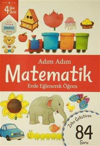 Adım Adım Matematik 4 Yaş - Zeka Geliştiren 84 Soru.pdf