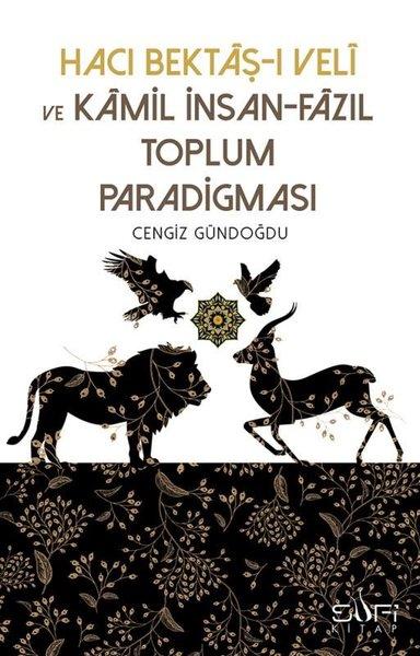 Hacı Bektaşı Veli ve Kamil İnsan Fazıl Toplum Paradigması.pdf