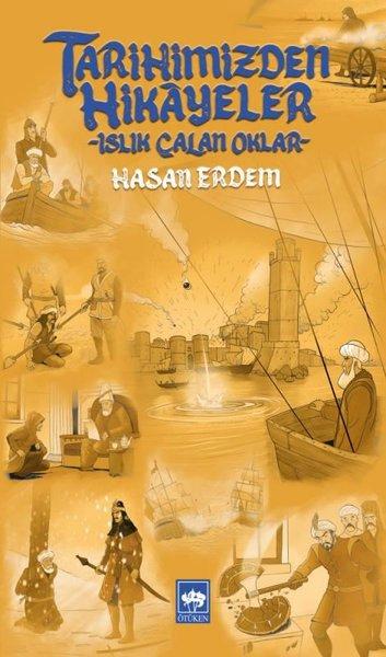 Tarihimizden Hikayeler - Islık Çalan Oklar.pdf