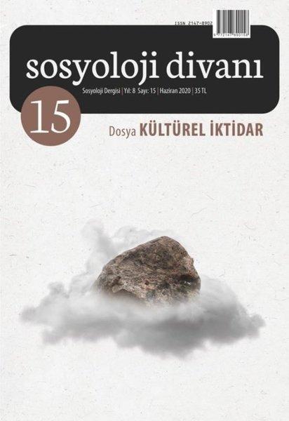 Sosyoloji Divanı 15 - Dosya: Kültürel İktidar.pdf