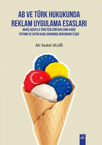 AB ve Türk Hukukunda Reklam Uygulama Esasları.pdf