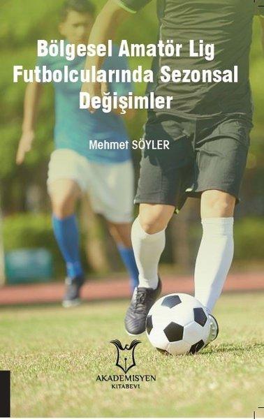 Bölgesel Amatör Lig Futbolcularında Sezonsal Değişimler.pdf