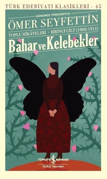 Bahar ve Kelebekler - Toplu Hikayeleri - Birinci Cilt 1902 - 1911.pdf