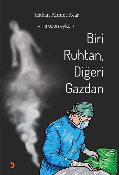 Biri Ruhtan Diğeri Gazdan - İki Uzun Öykü.pdf