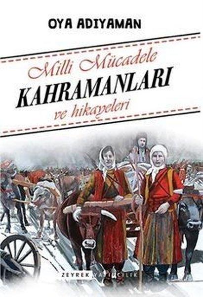 Milli Mücadele Kahramanları ve Hikayeleri.pdf