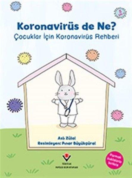 Koronavirüs de Ne? - Çocuklar İçin Koronavirüs Rehberi.pdf