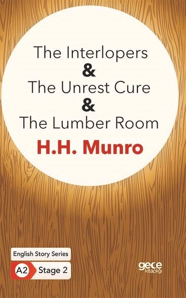 The Interlopers - The Unrest Cure - The Lumber Room-  English Story Series-  A2 Stage 2.pdf