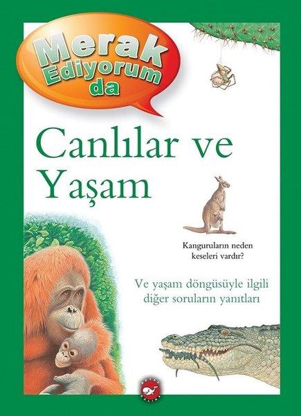 Canlılar ve Yaşam - Merak Ediyorum da.pdf