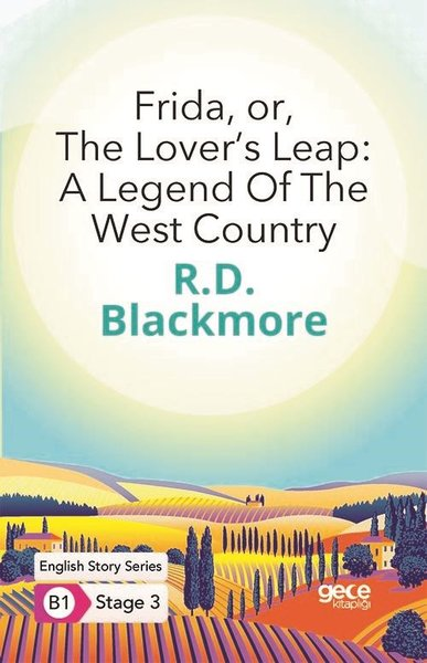 Frida or The Lovers Leap: A Legend Of The West Country - English Story Series - B1 Stage 3.pdf