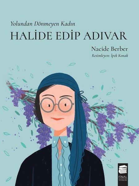 Halide Edip Adıvar - Yolundan Dönmeyen Kadın.pdf