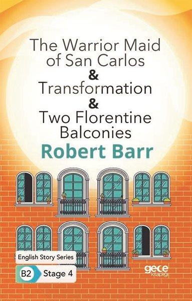 The Warrior Maid of San Carlos - Transformation - Two Florentine Balconies - English Story Series B2.pdf