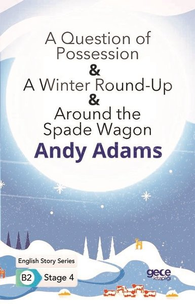 A Question of Possession - A Winter Round - Up - Around the Spade Wagon - English Story Series - B2.pdf