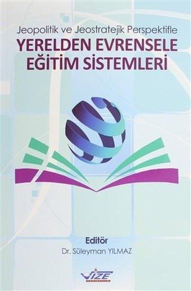 Jeopolitik ve Jeostratejik Perspektifle Yerelden Evrensele Eğitim Sistemleri.pdf