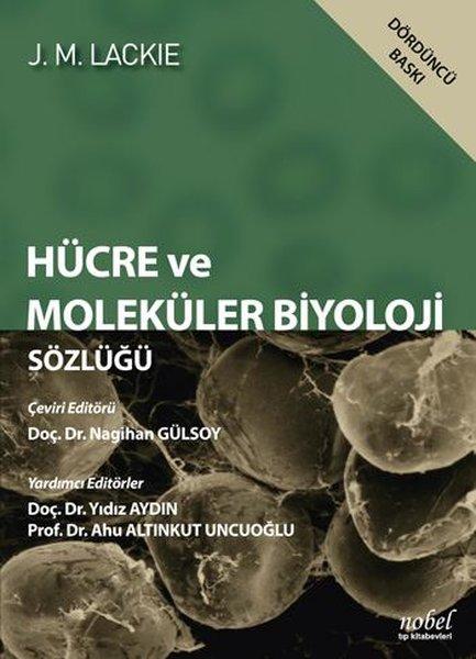 Hücre Ve Moleküler Biyoloji Sözlüğü - Lackie.pdf