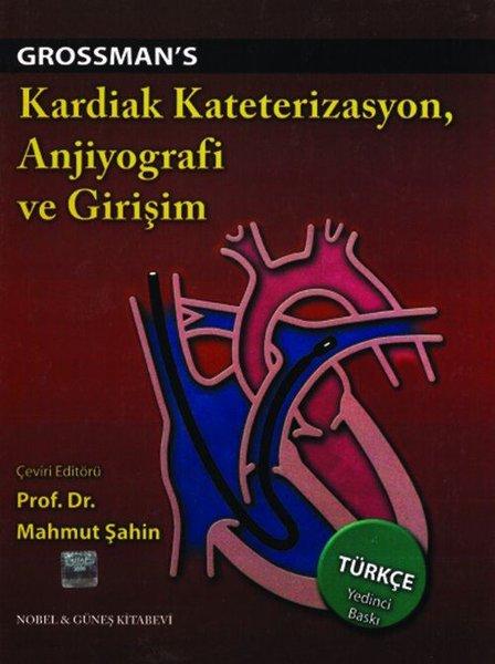 Kardiak Kateterizasyon Anjio ve Girişim - Grosman.pdf