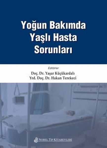 Yoğun Bakımda Yaşlı Hasta Sorunları.pdf
