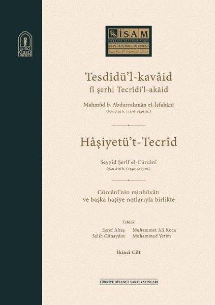 Tesdidül Kavaid fi Şerhi Tecridil Akaid Seti - 2 Kitap Takım.pdf