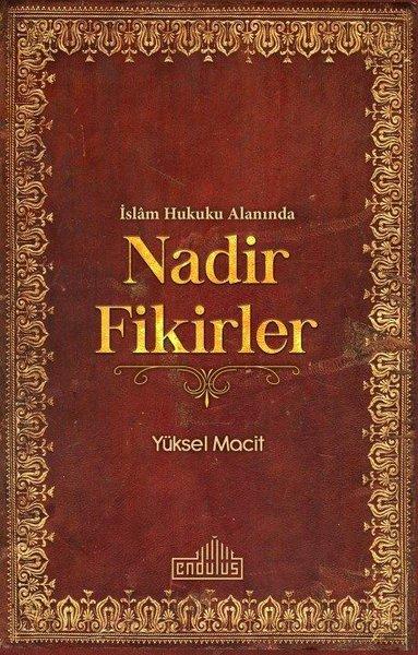 İslam Hukuku Alanında Nadir Fikirler.pdf
