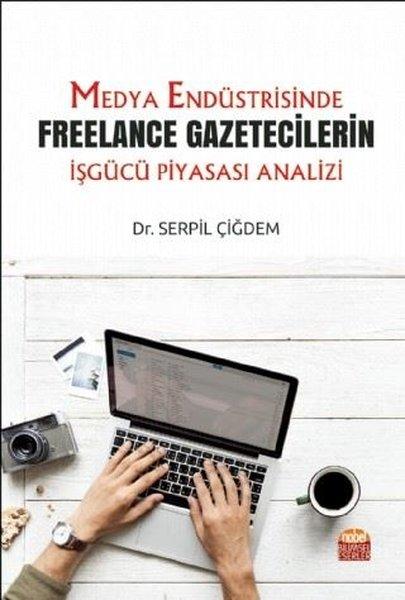 Medya Endüstrisinde Freelance Gazetecilerin İşgücü Piyasası Analizi.pdf