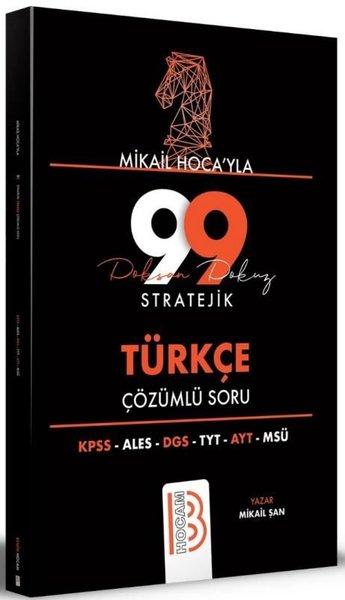 Tüm Sınavlar İçin Mikail Hocayla 99 Stratejik Türkçe Çözümlü Soru.pdf
