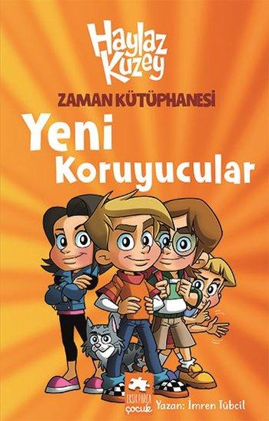 Zaman Kütüphanesi Yeni Koruyucular Haylaz Kuzey.pdf