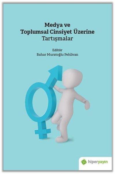 Medya ve Toplumsal Cinsiyet Üzerine Tartışmalar.pdf