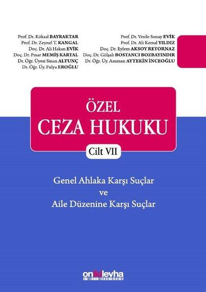 Özel Ceza Hukuku - Cilt 7 Genel Ahlaka Karşı Suçlar - Aile Düzenine Karşı Suçlar Tck M. 224 - 234.pdf