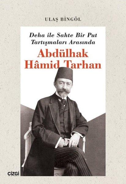Deha İle Sahte Bir Put Tartışmaları Arasında Abdülhak Hamid Tarhan.pdf