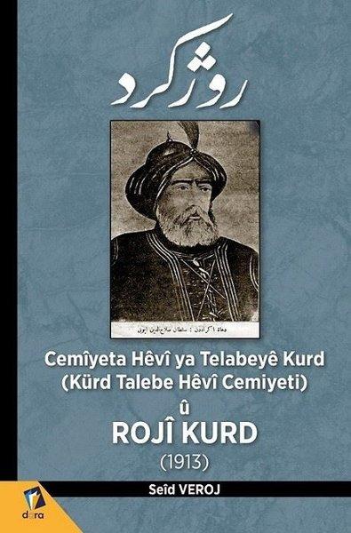 Cemiyeta Hevi ya Telabeye Kurd - Kürd Talebe Hevi Cemiyeti u - 1913.pdf