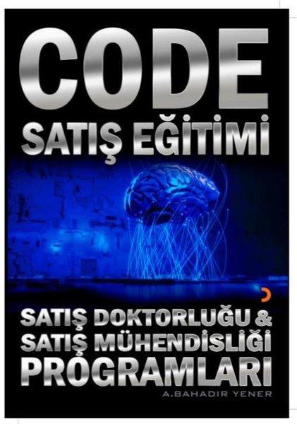 Code Satış Eğitimi: Satış Doktorluğu ve Satış Mühendisliği Programları.pdf