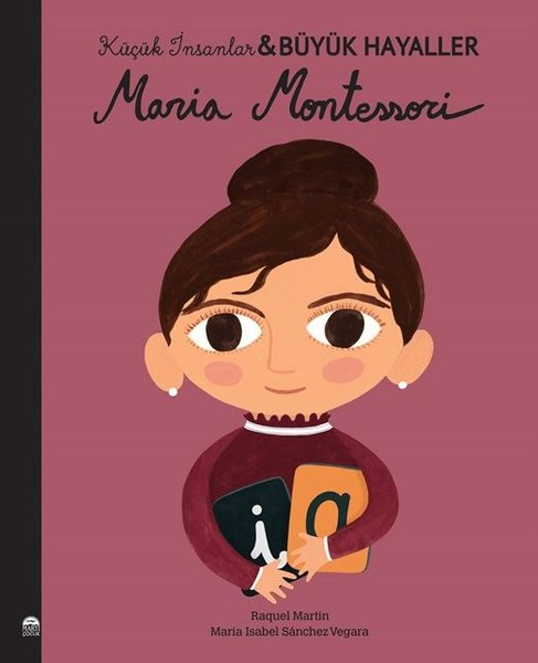 Maria Montessori - Küçük İnsanlar Büyük Hayaller.pdf