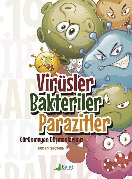 Virüsler Bakteriler Parazitler - Görünmeyen Düşmanlarımız.pdf