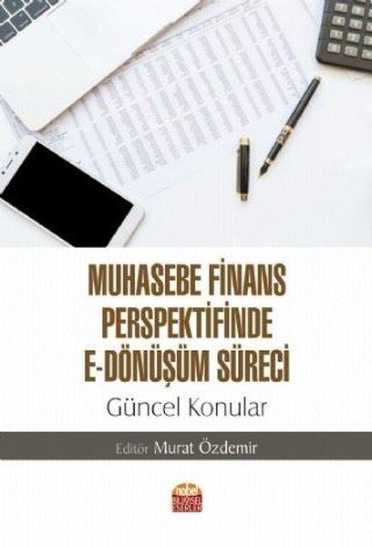Muhasebe Finans Perspektifinde E - Dönüşüm Süreci: Güncel Konular.pdf