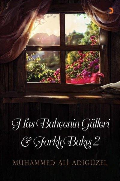 Has Bahçenin Gülleri ve Farklı Bakış - 2.pdf