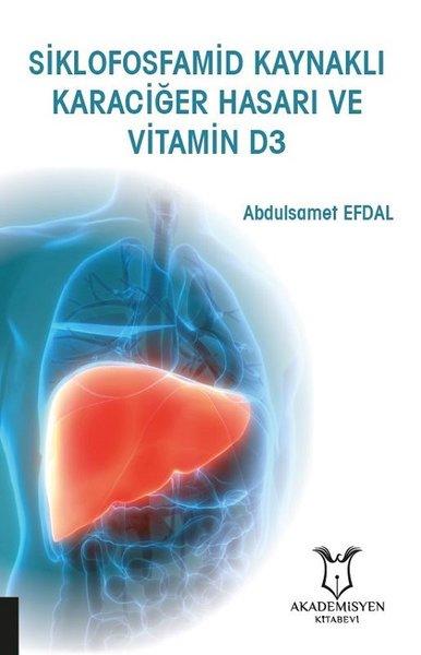 Siklofosfamid Kaynaklı Karaciğer Hasarı ve Vitamin D3.pdf