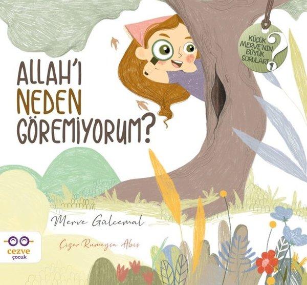 Allahı Neden Göremiyorum? - Küçük Mervenin Büyük Soruları - 1.pdf
