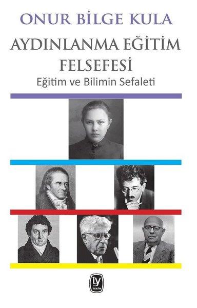 Aydınlanma Eğitim Felsefesi-Eğitim ve Bilimin Sefaleti.pdf