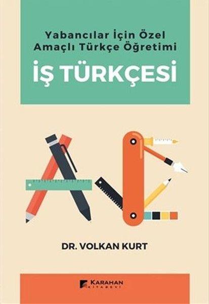Yabancılar İçin Özel Amaçlı Türkçe Öğretimi İş Türkçesi.pdf