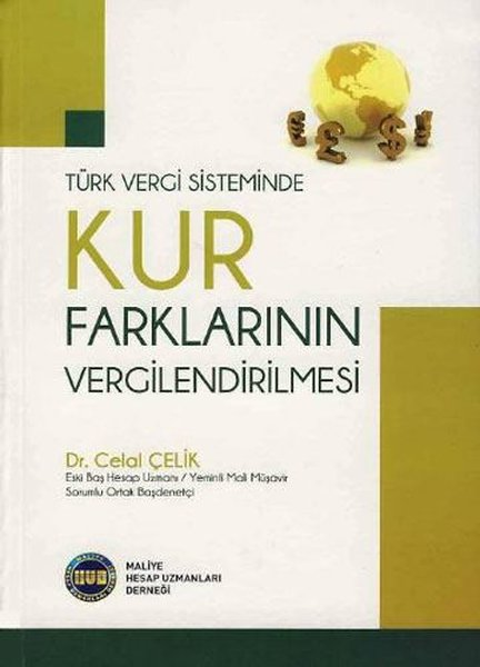 Türk Vergi Sisteminde Kur Farklarının Vergilendirilmesi.pdf